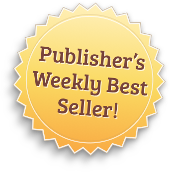 Publisher's Weekly Best Seller!